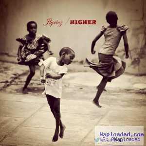 Jlyricz - Higher